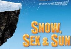 Snow, sex & sun